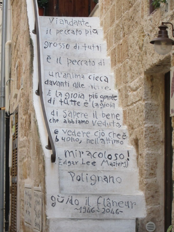 Same stairs in Polignano as last year but the owner has changed the poem